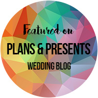 featured on plans and presents wedding blog