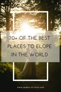 best places to elope in the world for introverts wedding
