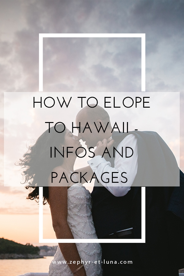 How to elope in Hawaii - the ultimate guide