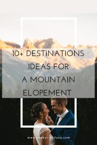 where to plan a mountain elopement - the ultimate guide