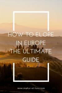 How to elope in Europe - the ultimate guide