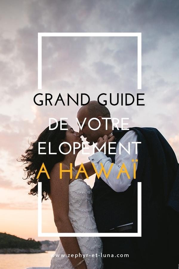 comment organiser un mariage intime à hawaï - le grand guide