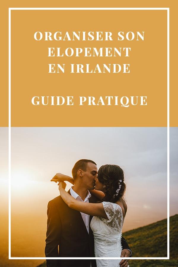organisateur son élopement en irlande - le grand guide pratique