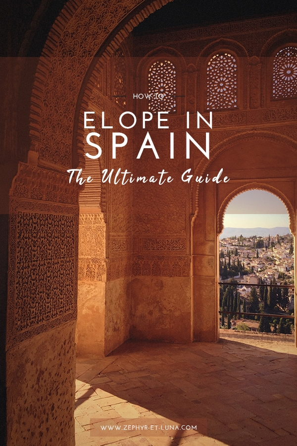 How to elope in Spain - the ultimate guide