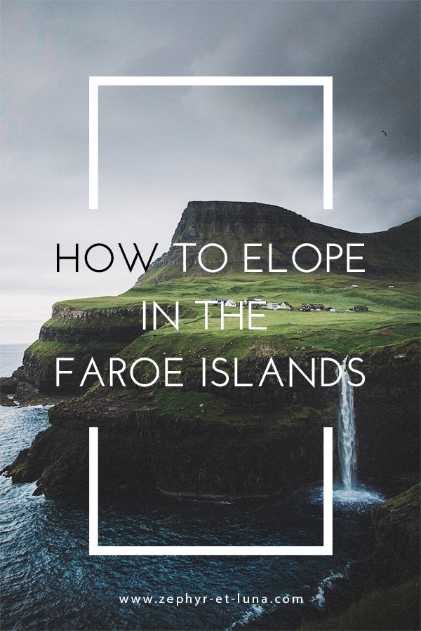 How to elope in the Faroe Islands - the ultimate guide