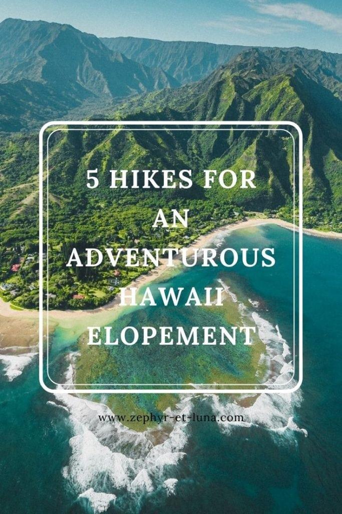5 hikes for an adventurous Hawaii elopement - Pinterest