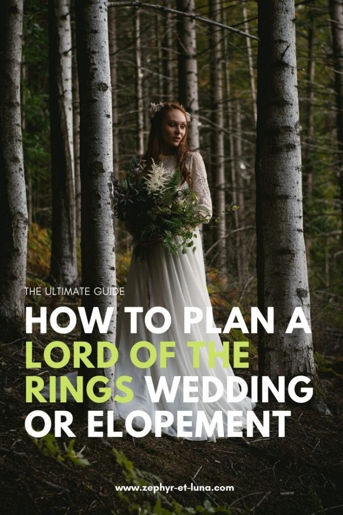 How to plan a Lord of the Rings wedding or elopement - the ultimate guide
